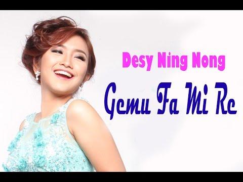 Desy Ning Nong - Gemu Fa mi Re