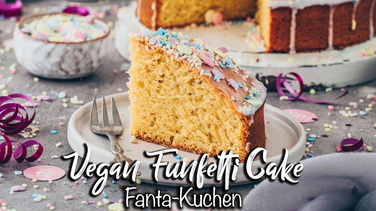 Veganer Fantakuchen *Der einfachste Kuchen auf der Welt* Blitzkuchen Rezept zum Geburtstag