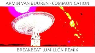Armin van Buuren - Communication (Breakbeat Remix 2017) FREE / DOWNLOAD