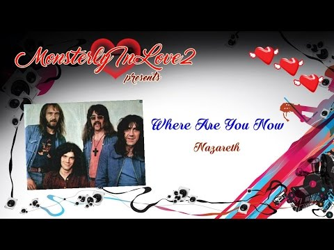Nazareth - Where Are You Now