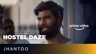 Nikhil Vijay as Jhantoo   Hostel Daze   New Amazon Original Series 2019