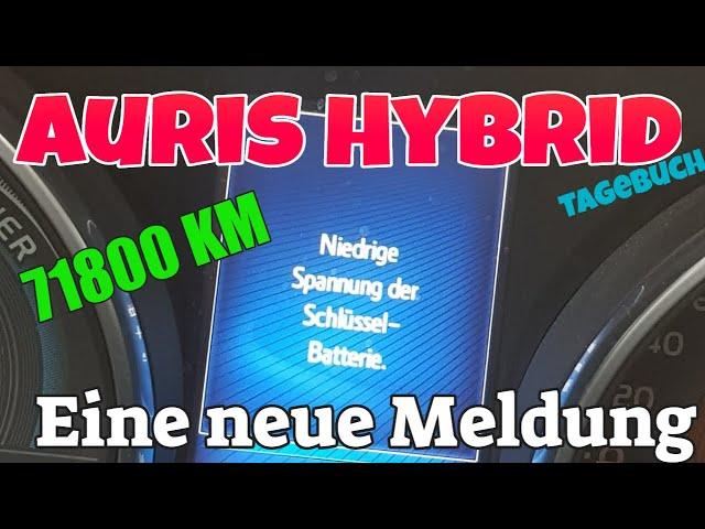 71800 km Feedback - eine neue Meldung - Auris Hybrid Tagebuch