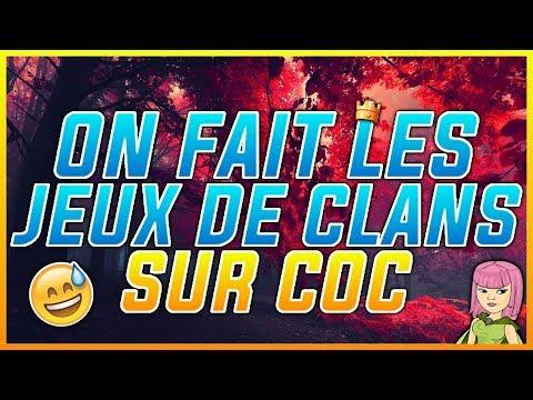 LIVE CLASH OF CLANS !!! ON FAIT LES JEUX DE CLANS ENSEMBLE!!!