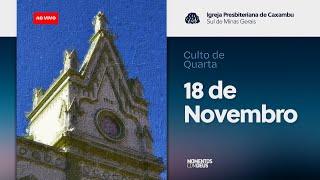 Momentos com Deus - Culto de Quarta-feira (18/11/2020)
