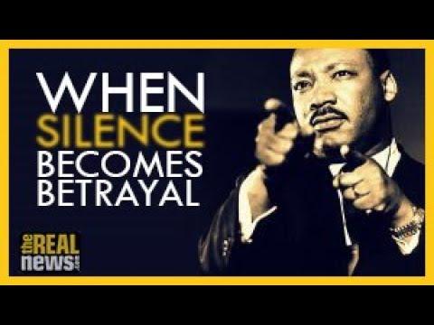 MLK Documentary: 'When Silence Becomes Betrayal'