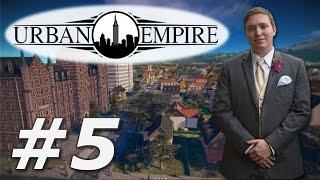 Urban Empire   Pravsburg - Part 5