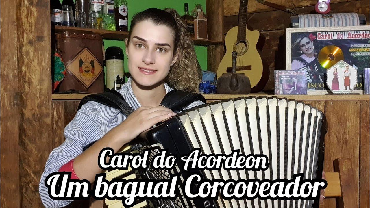 Carol do Acordeon - Um bagual Corcoveador