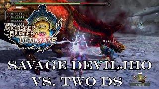 『MH3U | MH3G』[G-Rank★★★] Savage Deviljho (Freestyle/Two Dual Sword) 4:43