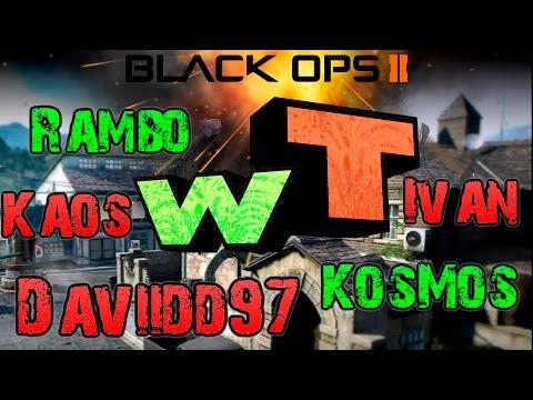 NUKE WT (Daviidd97, Rambo, KosMos, Ivan, Kaos) | COD BO2