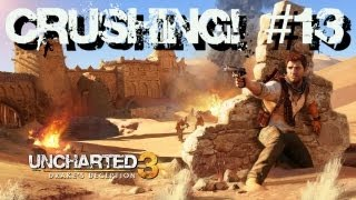 Uncharted 3: Crushing! - Capítulo 13: Mares Revoltos!