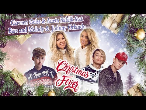 Carmen Geiss & Aneta Sablik feat. Bars and Melody & Johnny Orlando - Christmas Fever (Official Vid)