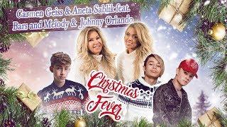 Carmen Geiss & Aneta Sablik feat. Bars and Melody & Johnny Orlando - Christmas Fever (Official Vid)