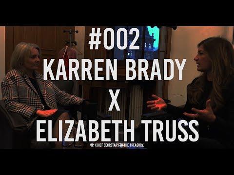 #002 Elizabeth Truss MP Chief Secretary To The Treasury