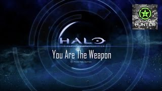 You Are The Weapon Guide - Halo: The Master Chief Collection