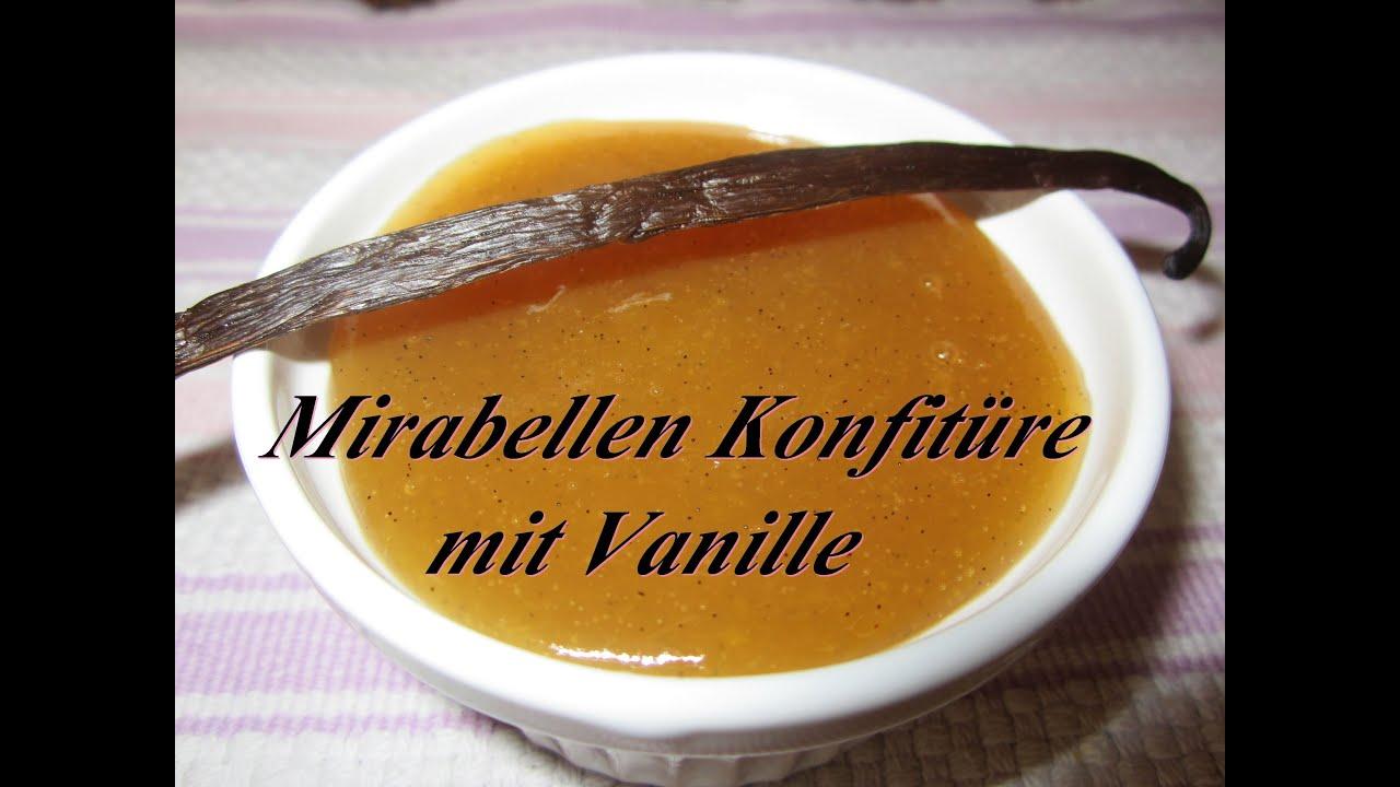 mirabellen konfit re mit pfirsich vanille marmelade. Black Bedroom Furniture Sets. Home Design Ideas