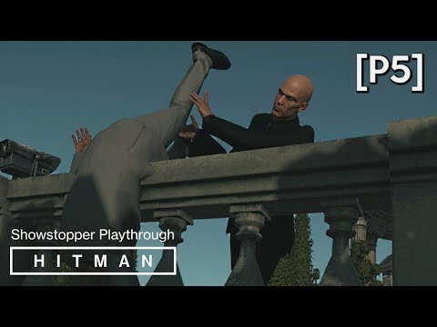 HITMAN · Mission: The Showstopper Walkthrough (Paris) [P5] (Guest of Honor Opportunity)