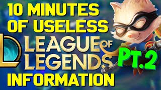 10 Minutes of Useless Information about League of Legends Pt.2! (Ft. RossBoomSocks, Rav, RTB)