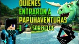 Quieres entraron a PapuhAventuras 1 (Quieres entrar a PapuhAventuras1) +sorteo de tarjeta de Google
