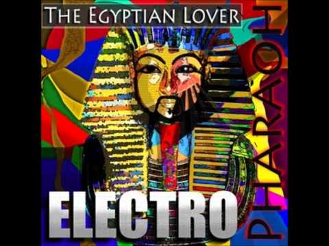 Egyptian Lover - Electric Kingdom