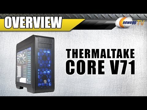 Thermaltake Core V71 Extreme Full Tower Chassis Overview - Newegg TV