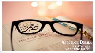 Abdulloh Domla - Hamza radiallahu anhu va uning islomi (Siyrat un-Nabiy) [12/64]