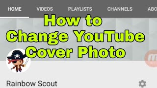 How to Change YouṪube Cover Photo Using Your Phone