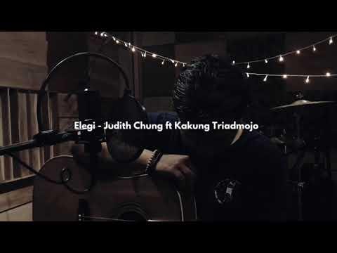 Elegi - Judith Chung Ft Kakung Triadmojo (Official Music Video)