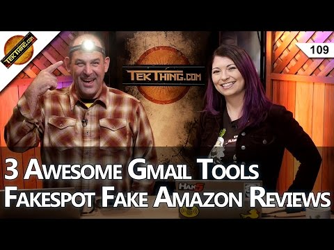 3 Awesome Gmail Tools, Skip The TacLight, Fakespot Fake Amaz