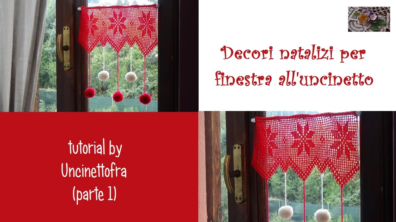 Decori natalizi per finestra all 39 uncinetto tutorial parte for Decorazioni tende