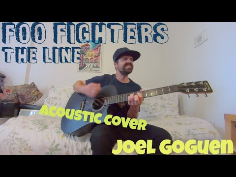 The Line (Foo Fighters) acoustic cover by Joel Goguen