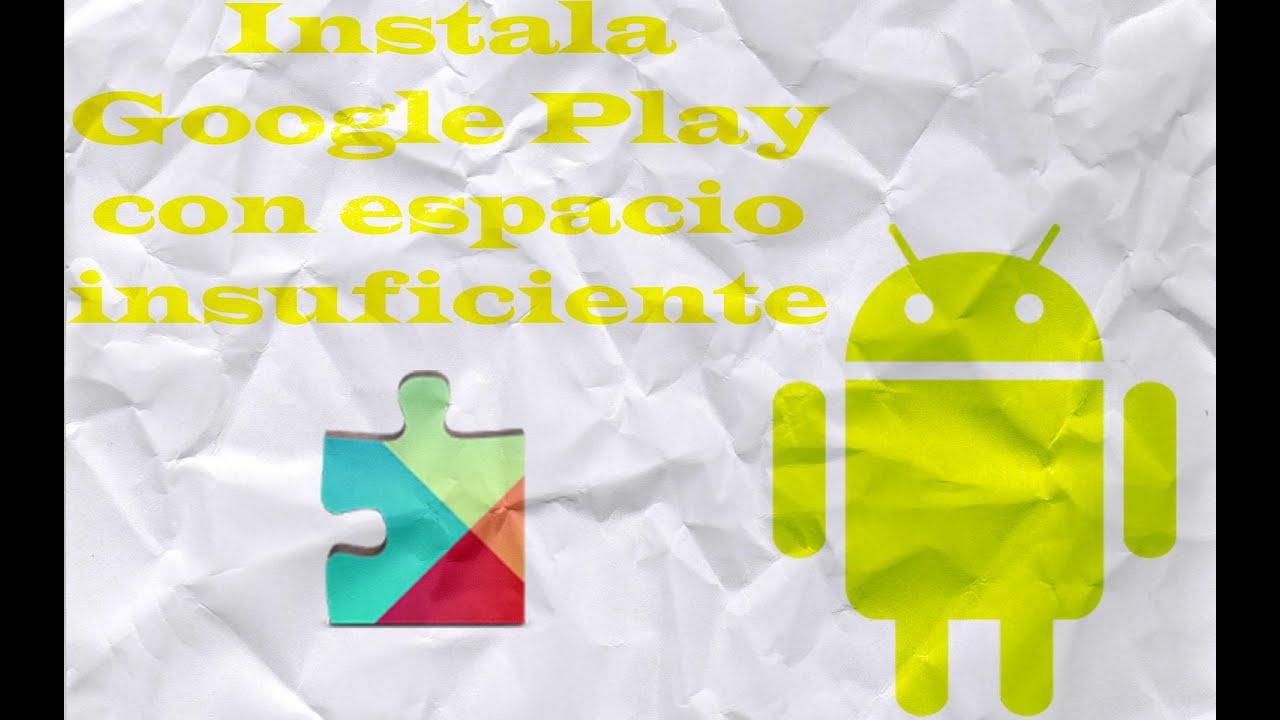 Solución para instalar los Servicios de Google Play con el error de ...