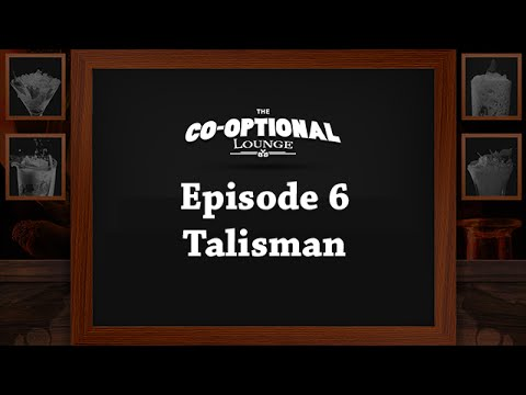 The Co-Optional Lounge: Episode 6 - Talisman with Totalbiscuit, Dodger, Jesse and Crendor