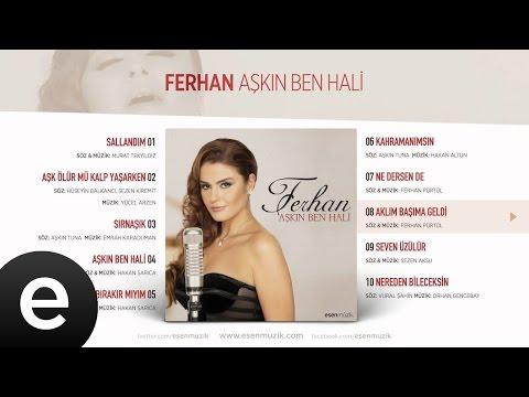 Aklım Başıma Geldi (Ferhan) Official Audio #aklımbaşımageldi #ferhan