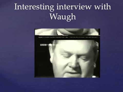 Evelyn Waugh: Student Video   Tony in A Handful of Dust