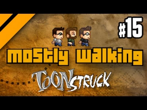 Mostly Walking - Toonstruck P15