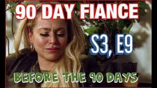 #90DAYFIANCE, Before The 90 Days, S3, E9, OUT OF THE BLUE