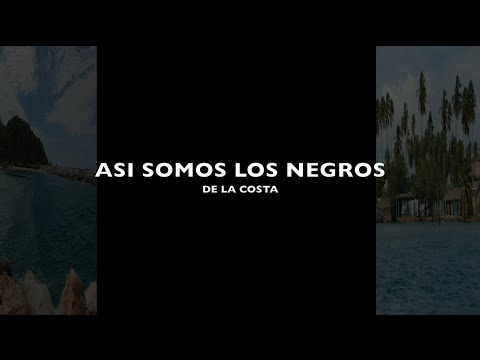 Así somos:Afro Identities in the Coast
