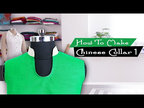 class-7---part-1-how-to-make-chinese-collar-for-kurti-/-kameez/-dress-easy-professional-method