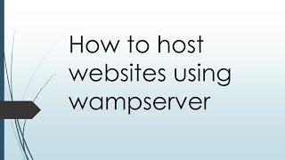 How to host websites using wampserver