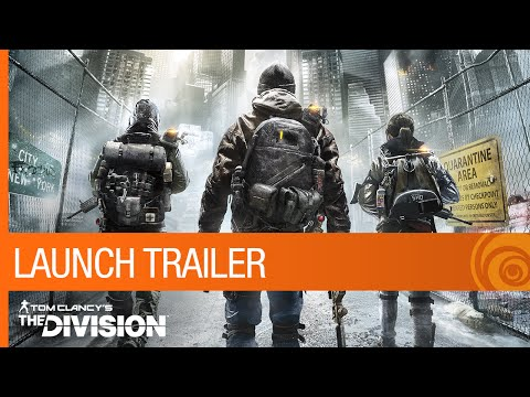Tom Clancy's The Division - Launch Trailer [NA]