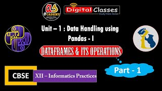 Dataframe and Its operation Pandas | Python | XII IP | CBSE | NCERT