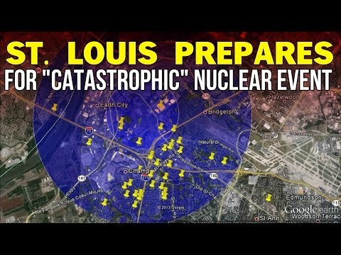 "ST. LOUIS PREPS FOR ""CATASTROPHIC"" NUCLEAR EVENT"