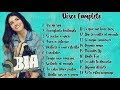 """Disco completo de BIA - Canciones con nombre (From""""BIA"""" / Así Yo Soy)"""