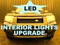 LED Interior Light Upgrade on Land Rover Freelander 1 - Replace the interior lights with LED lamps