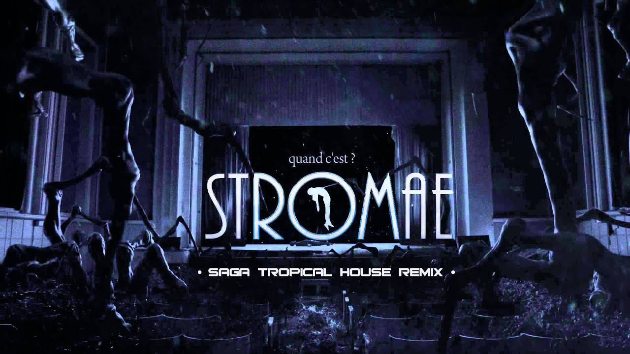 stromae quand c 39 est saga tropicalhouse remix youtube. Black Bedroom Furniture Sets. Home Design Ideas