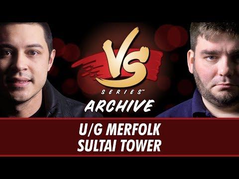 10/2/2017 - The Boss VS. Todd: U/G Merfolk vs. Sultai Tower [Standard]