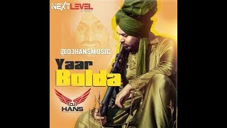 Gitaz Bindrakhia: Yaar Bolda Dhol Mix (Full Remix Dj Hans) Video Mixed By Jassi Bhullar