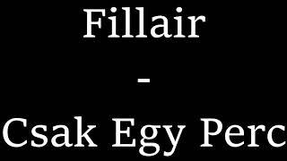 Fillair - Csak Egy Perc