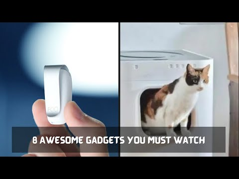 8 Awesome New Gadgets You Must Watch