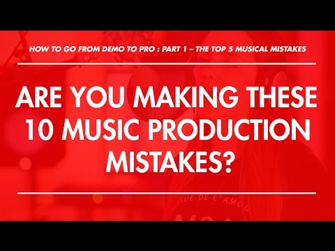 The Top 5 Musical Mistakes Holding Back Your Music